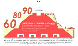 Copy of La nueva clase empresarial peruana