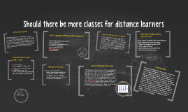 Should there be more classes for distance learners