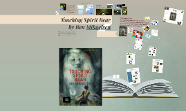 Copy of Touching Spirit Bear