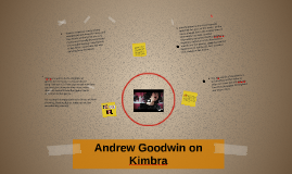 Andrew Goodwin on Kimbra