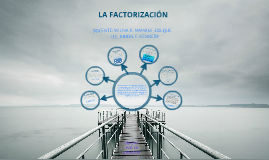 Copy of CASOS DE FACTORIZACION