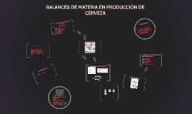 Copy of Balances de materia en producción de cerveza