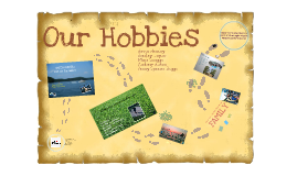 Group Project - Our Hobies