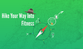 Hike your way into fitness