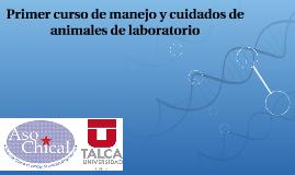 Copy of Primer curso de manejo y cuidados de animales de laboratorio