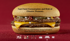 Fast Food Consumption and Risk of Chronic Diseases