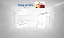 Session 8 (1st Batx) - Going shopping