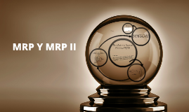 Copy of MRP Y MRP II