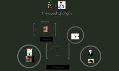 The Quest of Origins