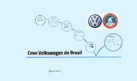 UMG Caso Volkswagen do Brasil