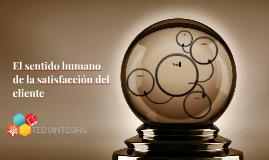 El sentido humano de la satisfacción del cliente