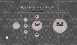 Vigilante Justice in History