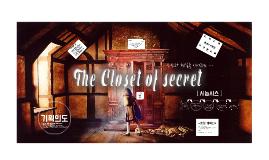 The Closet of secret