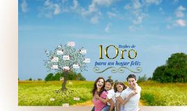 10 REGLAS DE ORO PARA UN HOGAR FELIZ