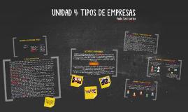 UNIDAD 4: TIPOS DE EMPRESAS