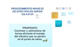 GS-5-P-03 PROCEDIMIENTO:  MANEJO DE EFECTIVO