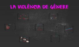 LA VIOLÈNCIA DE GÈNERE