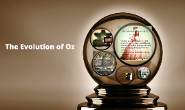 Evolution of Oz