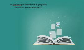 La planeación de acuerdo con la propuesta curricular de educ