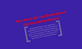 How Much Do You Know About the First Amendment?