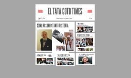 EL TATA COTO TIMES