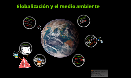 Spanish: Globalization and the environment