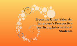 From the Other Side:  An Employer's Perspective on Hiring In