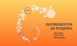 INSTRUMENTOS DE PESQUISA