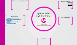 Lyft for Work Lyft for Totour
