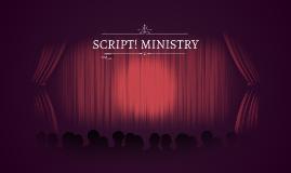 SCRIPT! MINISTRY