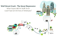 Wall Street Crash- The Great Depression