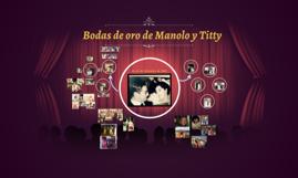 Bodas de oro de Manolo y Titty