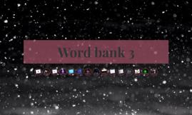 Word bank 3