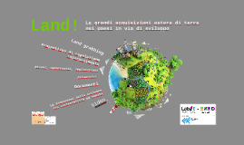 Land! Le grandi acquisizioni estere di terra nei PVS