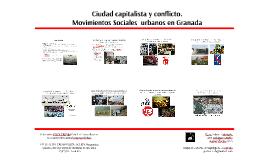 Ciudad capitalista y conflicto. Movimientos Sociales Urbanos en Granada | Grupo de Estudios Antropológicos La Corrala