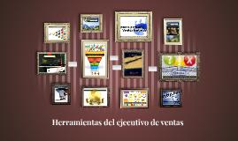 Copy of Herramientas del ejecutivo de ventas
