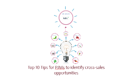Top 10 Tips for PJMs to identify cross-sales oportunieties