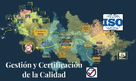 Gestión y Certificación de la Calidad