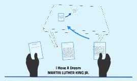 Copy of I Have A Dream