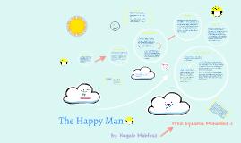 The Happy Man : )