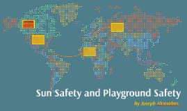 Sun Safety and Playground Safety