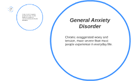 Copy of General Anxiety Disorder