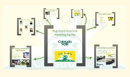 Regulated Materials Handling Facility