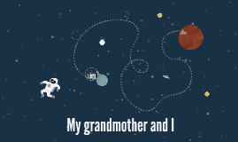 She is my grandmother