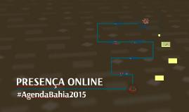 AGENDA BAHIA 2015 - PRESENÇA ONLINE