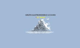 GRUPO GASTRONOMICO LO ZANO