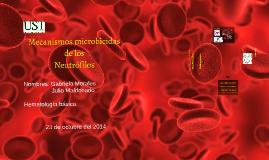 Mecanismos microbicidas de los neutrofilos