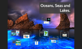 Oceans, Seas and Lakes (5th grade)