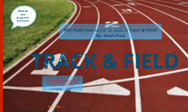 The Mathematics of Track & Field