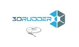 Presentation 3 - 3DRudder